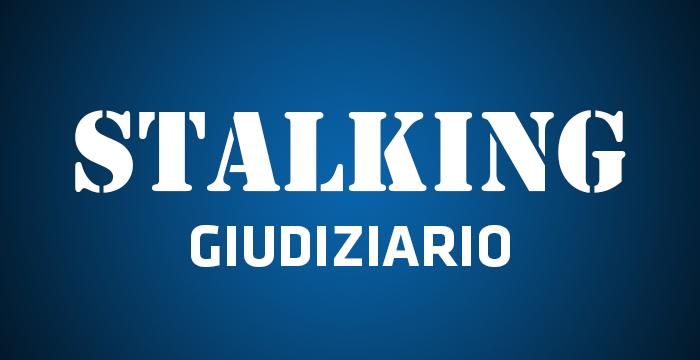 stalking-giudiziario
